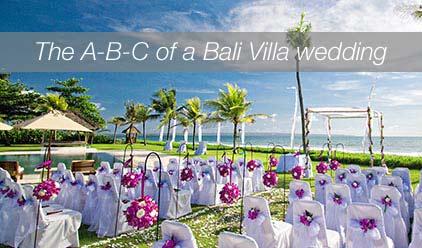 The A-B-C of a Bali Villa wedding