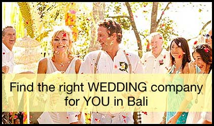 How to find the right wedding company in Bali ?