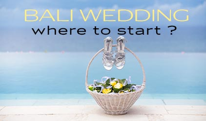 Bali Wedding – where to start