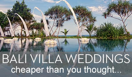 Bali Villa weddings – cheaper than you thought !