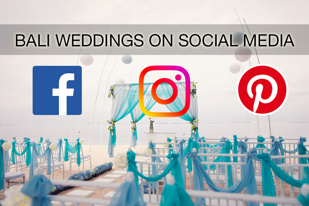 Bali Weddings Social Media