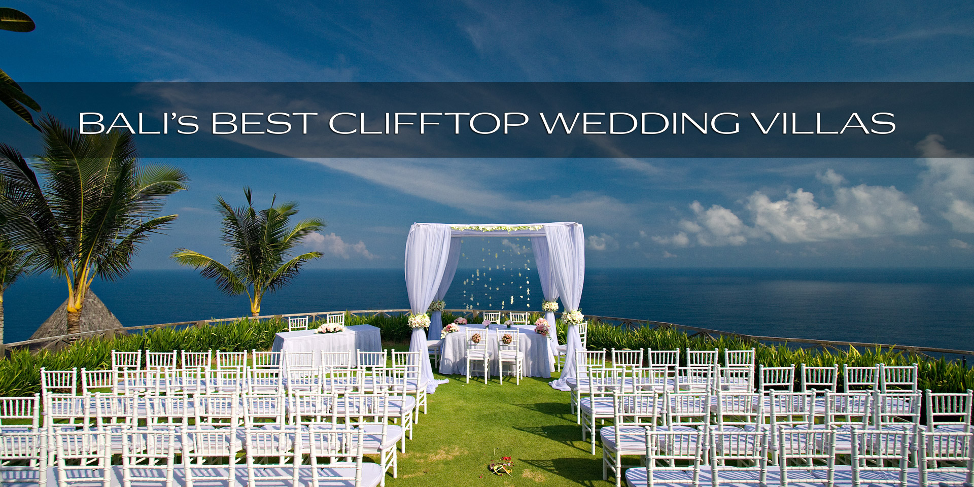 Best Clifftop Wedding Villas In Bali And Everything You Need To Know
