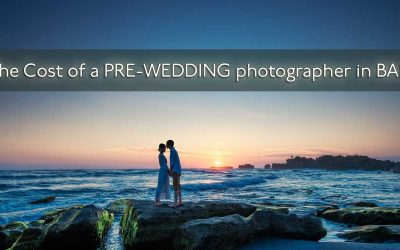 The cost of a pre-wedding photographer in Bali