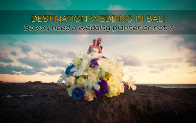 Do I need a wedding planner for a destination wedding in Bali?