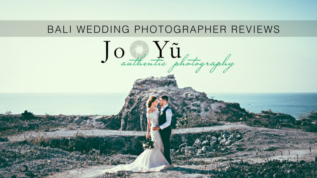 Bali wedding Photographer reviews Jo Yu