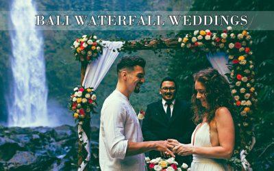 BALI WATERFALL WEDDING – ALL YOU NEED TO KNOW